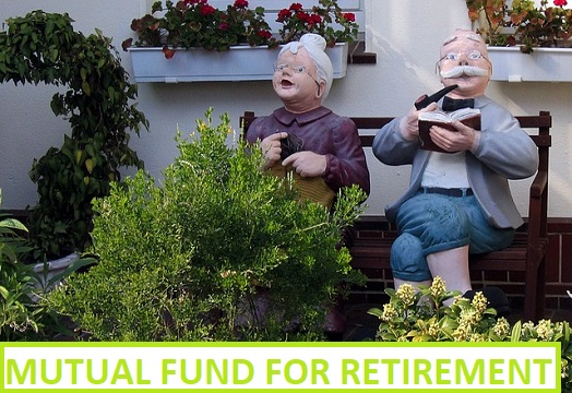 Mutual fund for Retirement