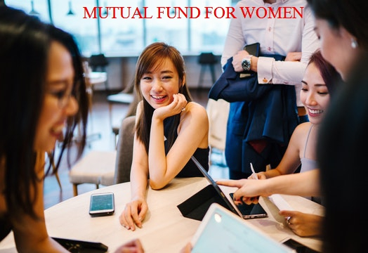 Mutual fund for Women