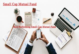 Small Cap Mutual Funds