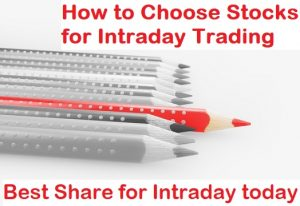how to choose stocks for intraday trading