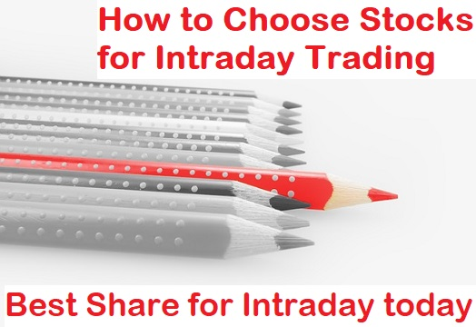How to Choose Stocks for Intraday Trading? Best Shares for